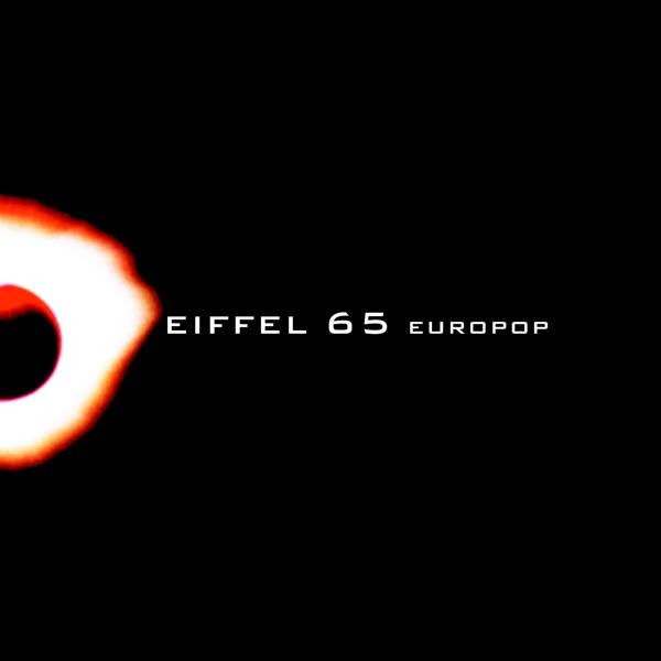 Eiffel 65 World Tour 2015 track listing