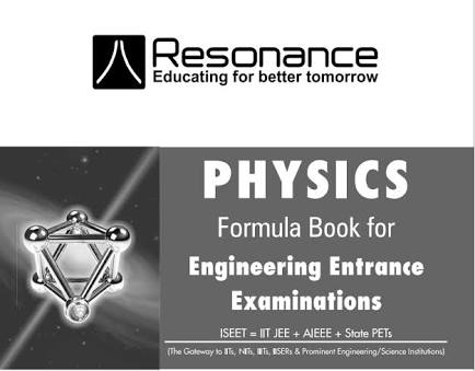 PHYSICS FORMULA BOOK FOR VARIOUS EXAM BY RESONANCE