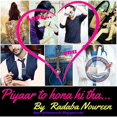 Piyar to hona he tha novel by Radaba Noureen episode 1 pdf