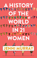 Review of Jenni Murray's A History of the World in 21 Women