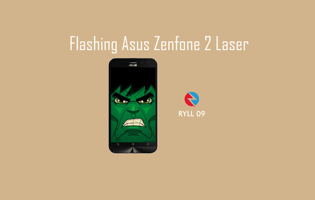 Tutorial Flashing Asus Zenfone 2 Laser ZE500KG