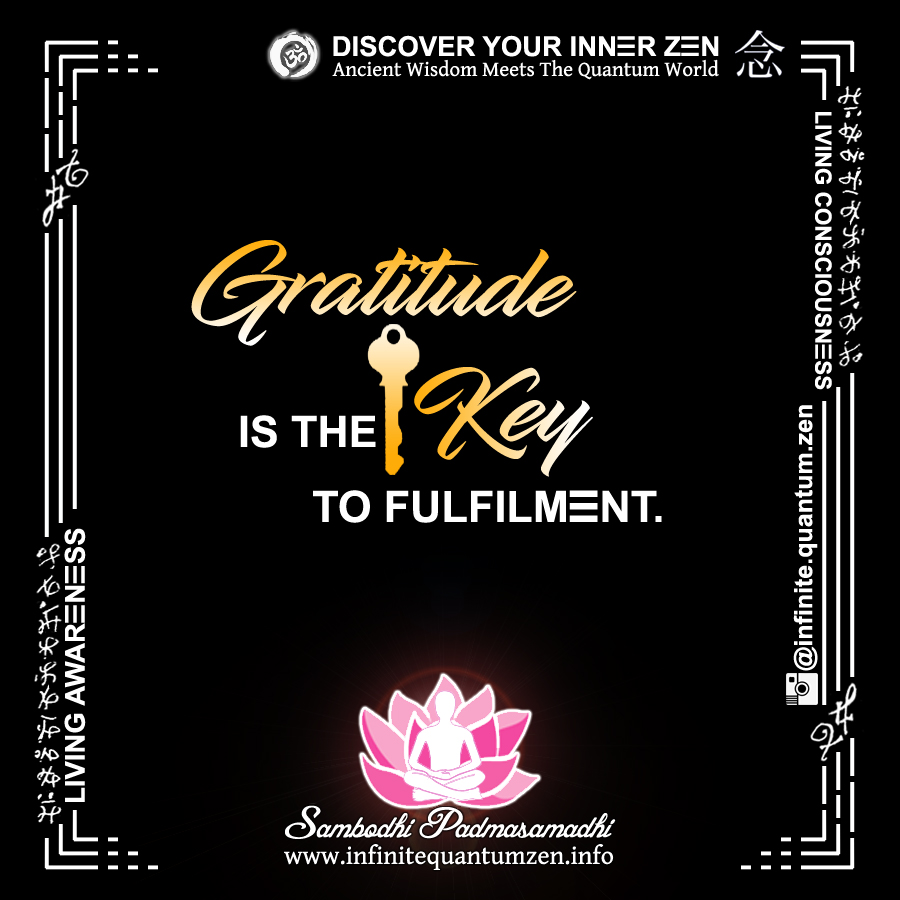 Gratitude Is The Key To Fulfilment (Yellow Key) - Infinite Quantum Zen, Success Life Quotes