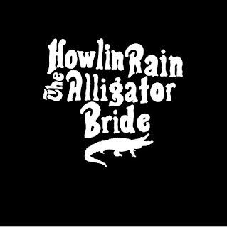 Howlin Rain's The Alligator Bride