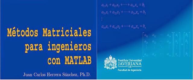 Métodos matriciales con MATLAB para ingenieros