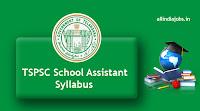 TSPSC School Assistant Syllabus