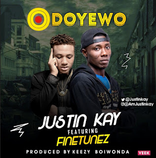 Music: Justin Kay – Odoyewo Ft Finetunez || @amjustinkay
