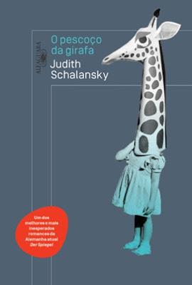 O PESCOÇO DA GIRAFA (Judith Schalansky)