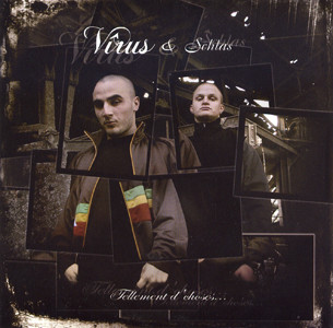 Virus & Schlas - Tellement D'choses... (2006) Flac