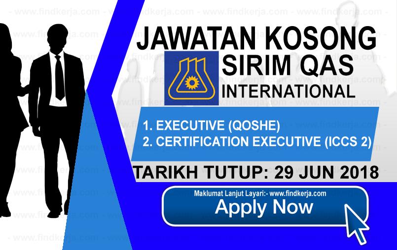 Jawatan Kerja Kosong SIRIM QAS International Sdn Bhd logo www.ohjob.info www.findkerja.com jun 2018
