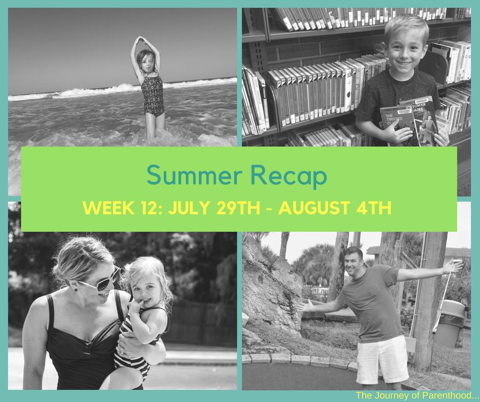 Summer Recap: Week 12