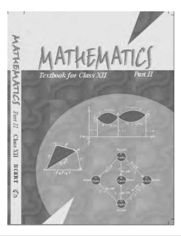 NCERT Mathematics Class-12(Part-II) : For Englsih Medium Students PDF Book