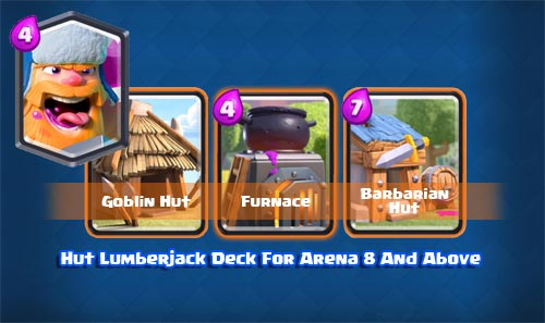 Strategi Deck Hut Lumberjack Arena 8 9 Clash Royale