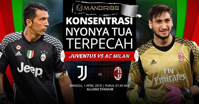 Prediksi Juventus Vs AC Milan, Minggu 01 April 2018 Pukul 01.45 WIB