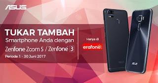 Ayo tukar tambah Zenfone lama mu dengan Zenfone Zoom S / Zenfone 3