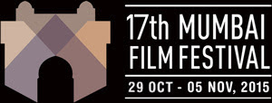 Mumbai international film festival 17th editon, 17th mumbai film festival, 17th editon of mumbai international film festival, mumbai film festival 2015 date