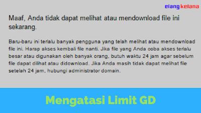 Mengatasi Limit Download di Google Drive