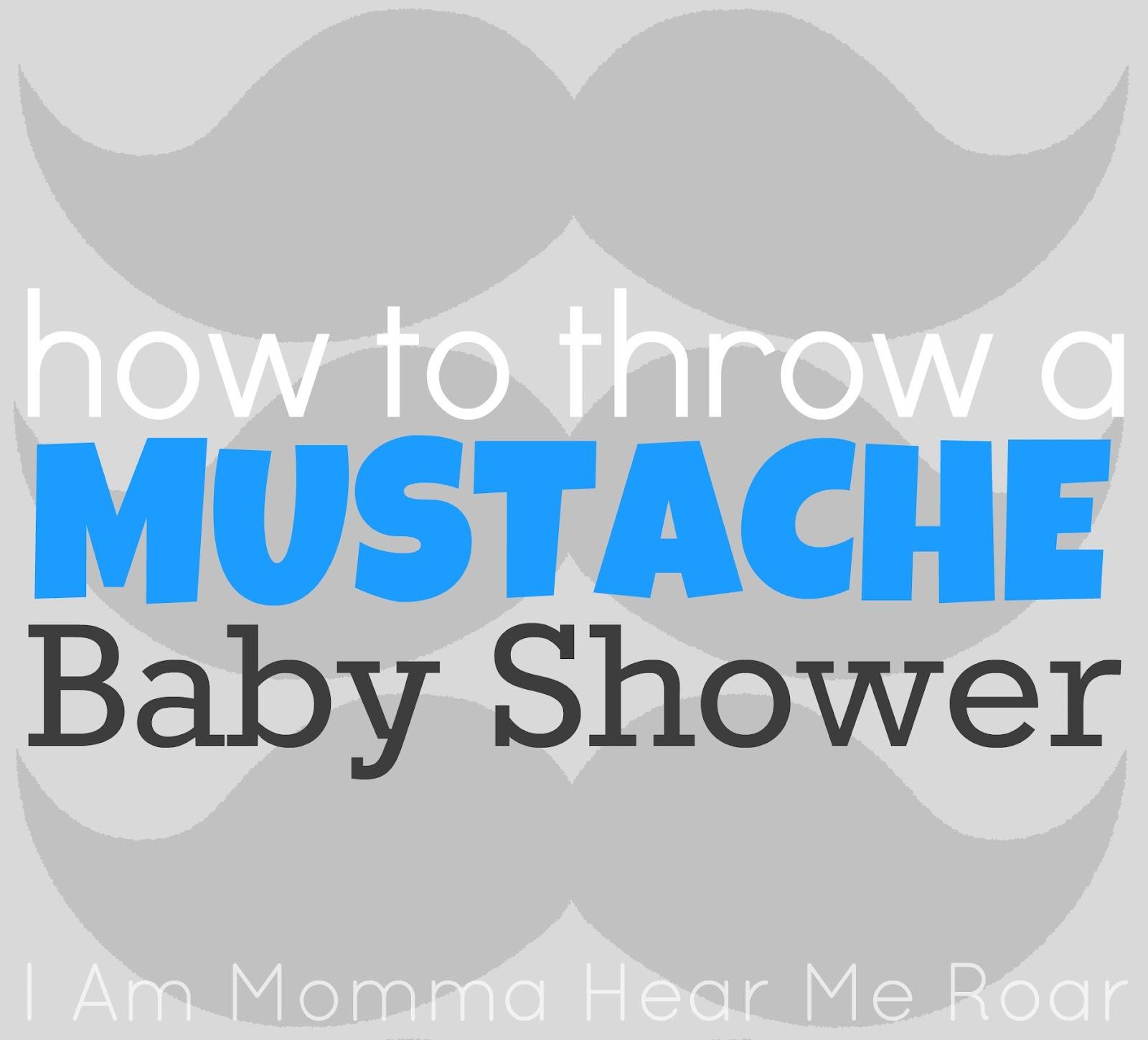 Baby Shower Mustache Theme: Hear Me Roar: Mustache Baby Shower