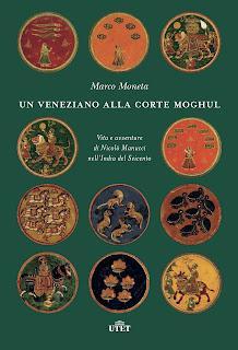 Un veneziano alla corte Moghul di Marco Moneta