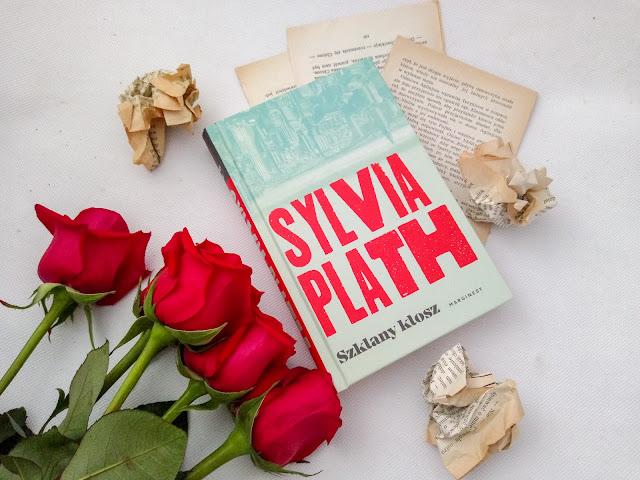 """""""Szklany klosz"""" - Sylvia Plath"""