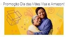 Cadastrar Promoção Visa e Amazon Dia das Mães 2019 - Ganhe 70 Reais na Fatura