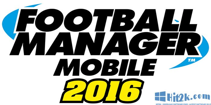 Football Manager Mobile 2016 7.1 APK Crack Latest is Here