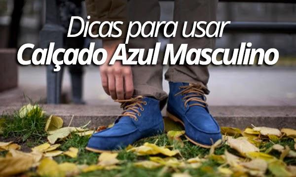 huge selection of 2881a e1f0a Como usar Tênis ou Sapato Azul Masculino, Dicas de Looks!