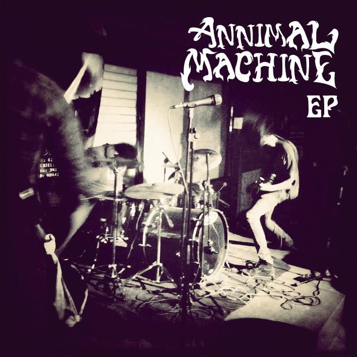 Annimal Machine - Annimal Machine EP