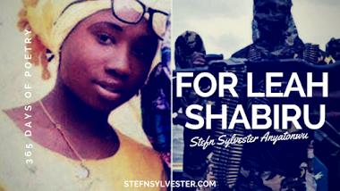 For Leah Shabiru - Stefn Sylvester Anyatonwu