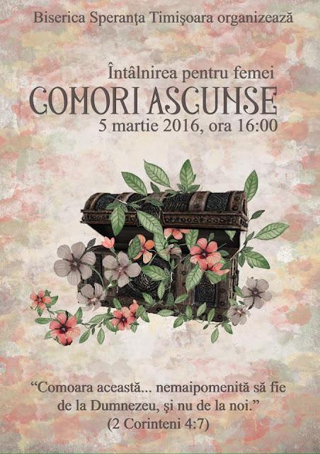 """Intalnirea pentru femei """"Comori ascunse"""" la Speranta Timisoara - 05 martie 2016"""