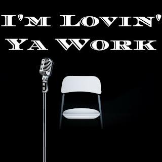 I'm Lovin' Ya Work