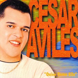QUIEN COMO ELLA - CESAR AVILES (2000)