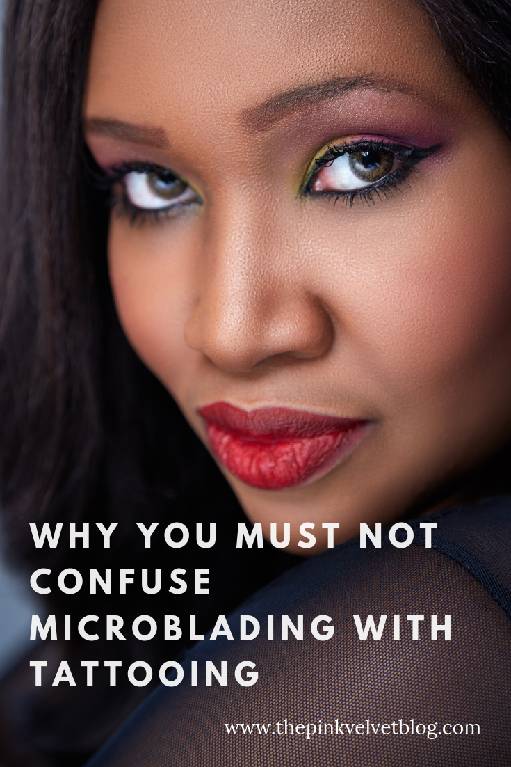 Why you must not confuse Microblading with Tattooing
