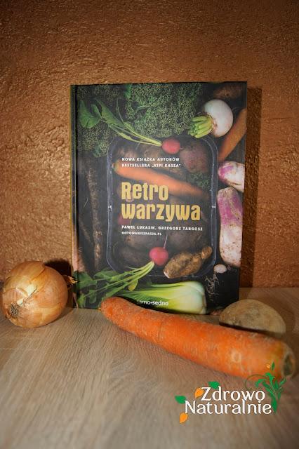 Recenzja książki Retrowarzywa autorstwa Pawła Łukasika i Grzegorza Targosza