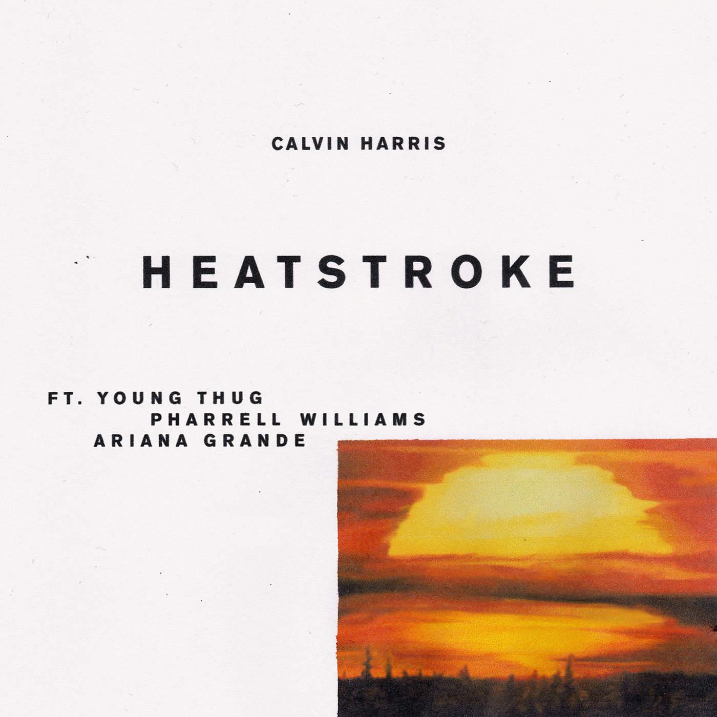 Calvin Harris - Heatstroke (feat. Young Thug, Pharrell Williams & Ariana Grande) - Single Cover