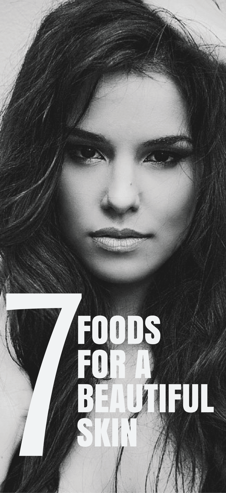 Top 7 Foods For A Beautiful Skin