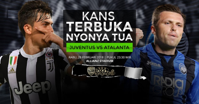 Prediksi Juventus Vs Atalanta, Rabu 28 February 2018 Pukul 23.30 WIB