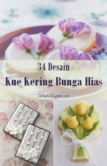 34 Desain Kue Kering Bunga Hias untuk Inspirasi Anda