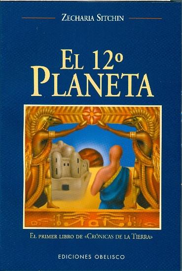 Zecharia Sitchin - El 12° Planeta