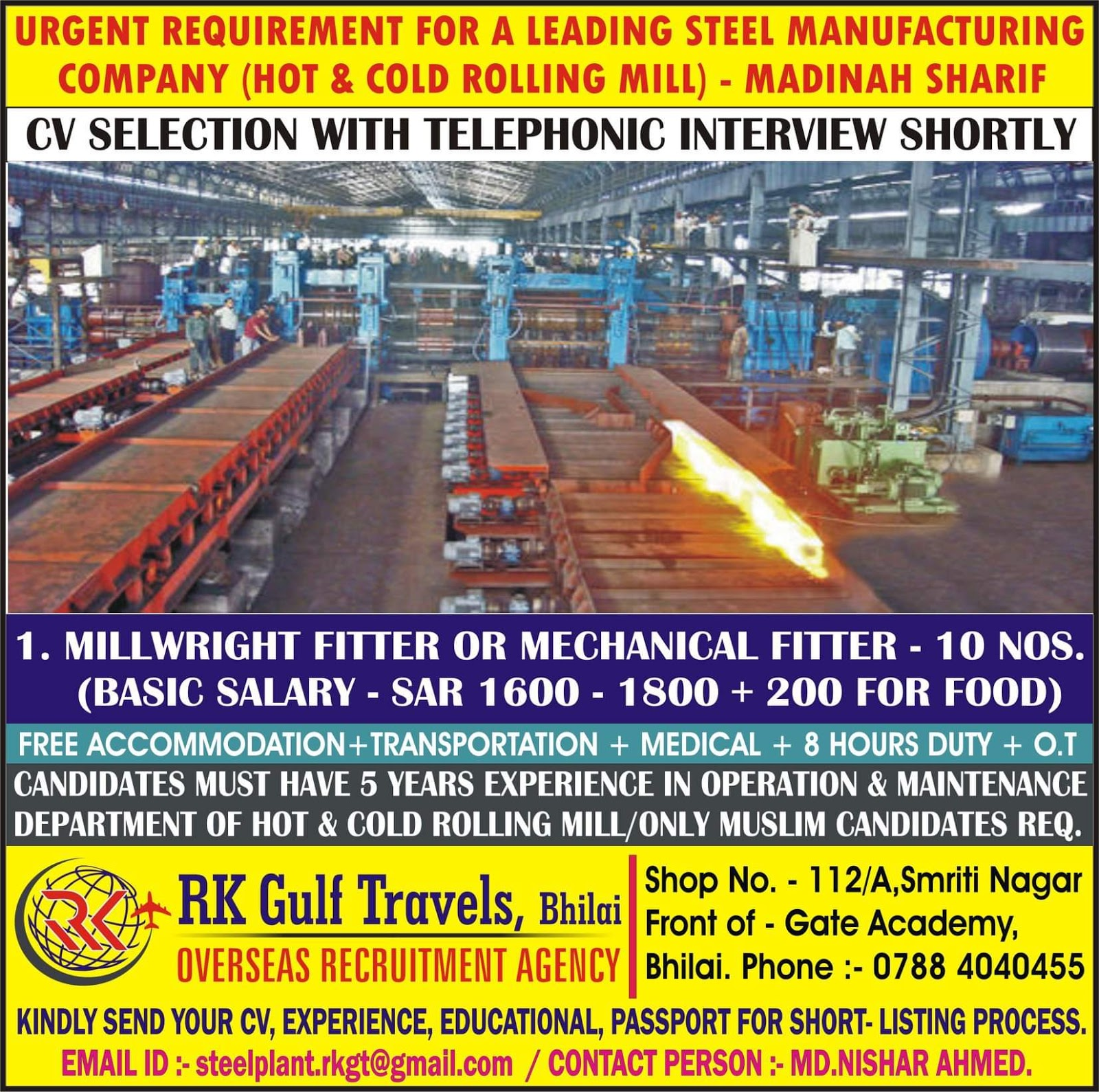 Urgent Requirement for leading Steel Manufacturing Co