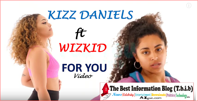 kizz daniels for you ft wizkid
