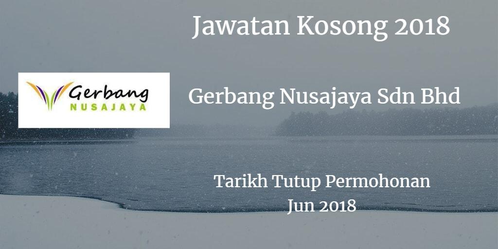 Jawatan Kosong GERBANG NUSAJAYA SDN.BHD. Jun 2018