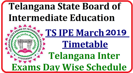 Telangana Inter 1st and 2nd Year Time Tables 2019 Released Download @ bie.telangana.gov.in Telangana Intermediate time table 2019 released; exam begins from february 27th | TS Inter 2nd Year Exam Time Table 2019. Tsbie.Telangana Intermediate Timetable 2019 | Telangana State Intermediate Date Sheet 2019 | TS 12th Exam Time Table | Telangana Intermediate Time Table 2019 | TS Inter/12th Exam Dates @ bie.telangana.gov.in | TS Intermediate Time Table 2019 | Telangana Intermediate Time Table 2019 | TS Intermediate Time Table 2019 | 12th Class Exams | TS Inter 1st Year Time Table 2019 Download @ bie.telangana.gov.in | TS Intermediate Time Table 2019 | Telangana Inter 1st and 2nd Year Time Tables 2019 | telangana-ts-inter-exams-ipe-2019-time-table-schedule-manabadi.com-download-bie.telangana.gov.in The Intermediate Public Examination (IPE) 2019 for the first and second year inter students will be held from February 27 2019.