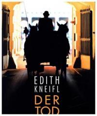 Edith Kneifl, Der Tod ist ein Wiener