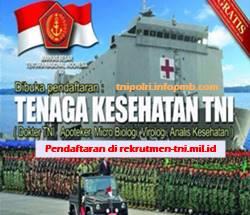 Penerimaan Calon Perwira Prajurit Karir Tentara Nasional Indonesia Khusus Tenaga Kesehatan Penerimaan Tenaga Kesehatan Tentara Nasional Indonesia 2019-2020