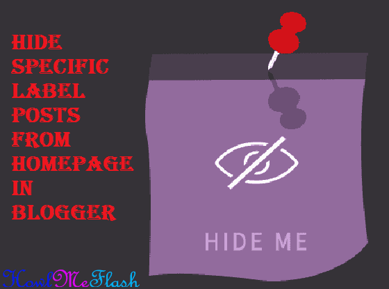 Hide Specific Label Posts from Homepage in Blogger