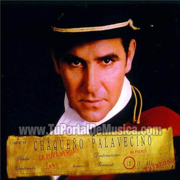 El Chaqueño Palavecino - La Pura Verdad (2003)