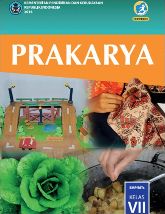 Blog Ilmu Matematika Buku Prakarya Kelas 7 Revisi 2016 Oleh Yoyo Apriyanto Phone 085337633121