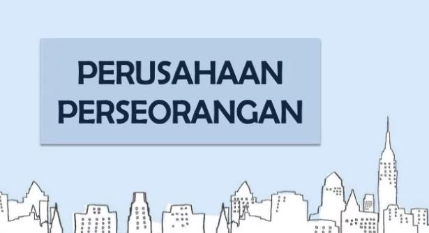 Pengertian, Syarat, Ciri-Ciri, Kelebihan dan Kekurangan Perusahaan Perseorangan Terlengkap