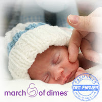 The Dirt Farmer Foundation's CAUSE it's JANUARY: March of Dimes