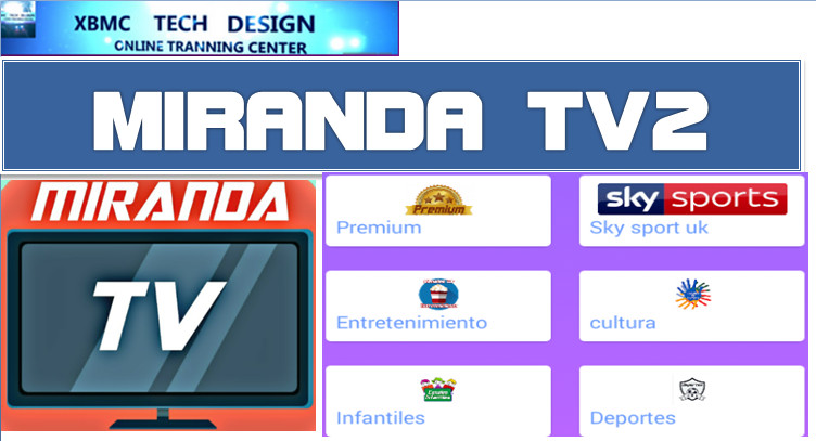 Download MirandaTV2 APK- FREE (Live) Channel Stream Update(Pro) IPTV Apk For Android Streaming World Live Tv ,TV Shows,Sports,Movie on Android Quick MirandaTV IPTV-PRO Beta IPTV APK- FREE (Live) Channel Stream Update(Pro)IPTV Android Apk Watch World Premium Cable Live Channel or TV Shows on Android
